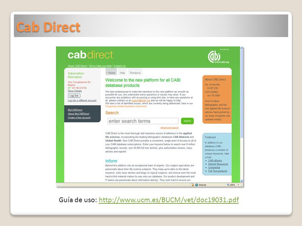Cab Direct Guía de uso: http://www.ucm.es/BUCM/vet/doc19031.pdfhttp://www.ucm.es/BUCM/vet/doc19031.pdf