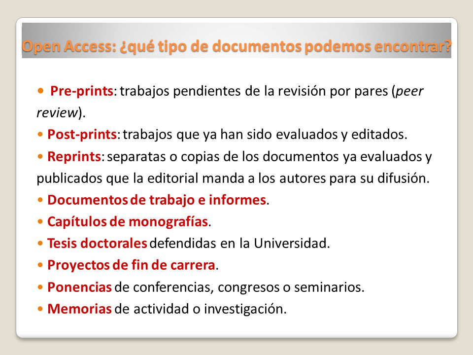 Open Access: ¿qué tipo de documentos podemos encontrar.