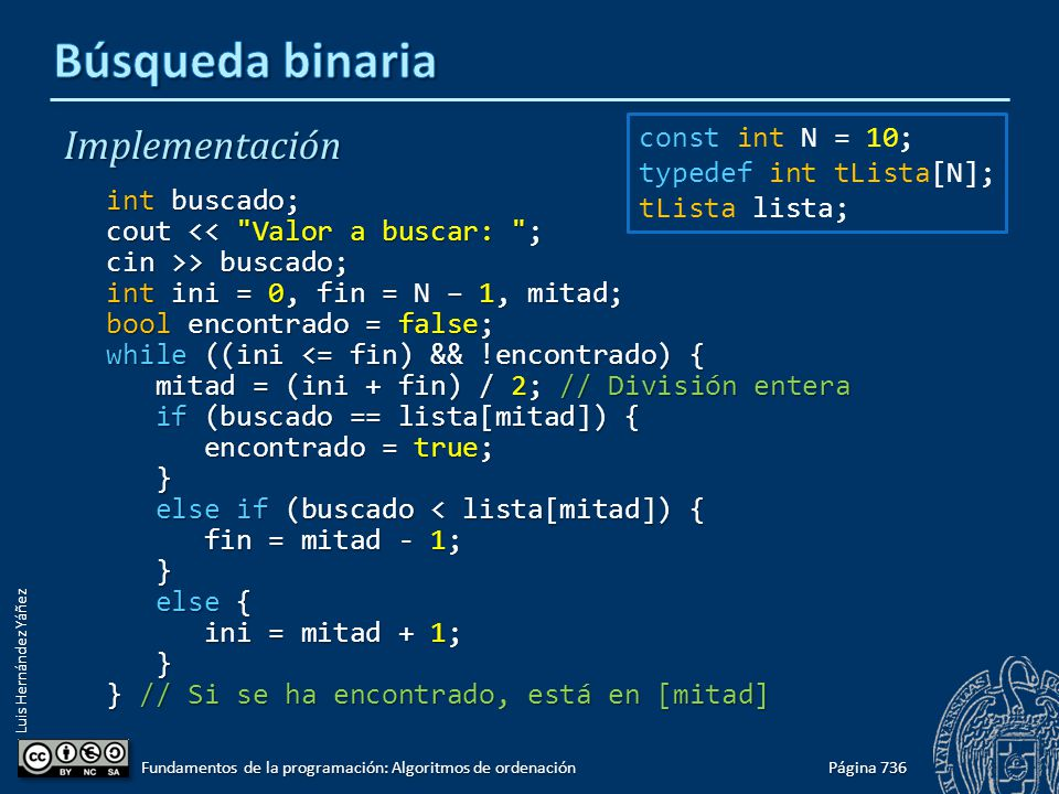 Luis Hernández Yáñez Implementación int buscado; cout <<