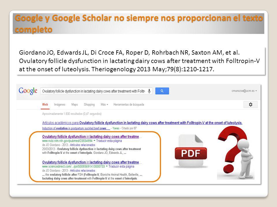 Google y Google Scholar no siempre nos proporcionan el texto completo Giordano JO, Edwards JL, Di Croce FA, Roper D, Rohrbach NR, Saxton AM, et al. Ov