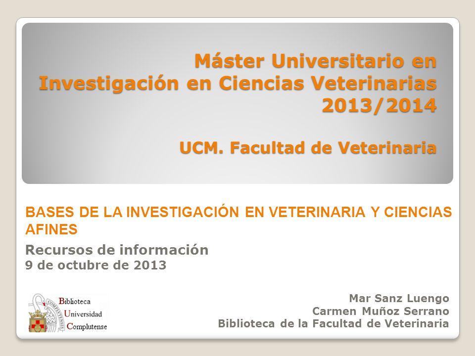 Máster Universitario en Investigación en Ciencias Veterinarias 2013/2014 UCM.