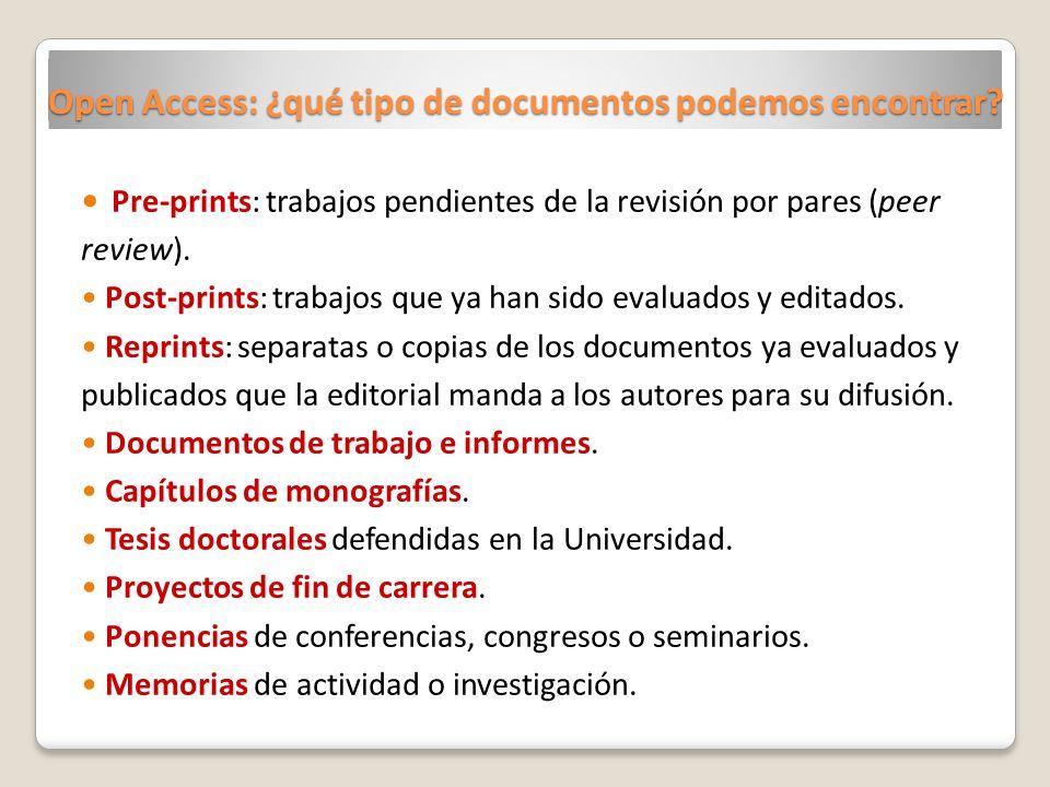 Open Access: ¿qué tipo de documentos podemos encontrar.