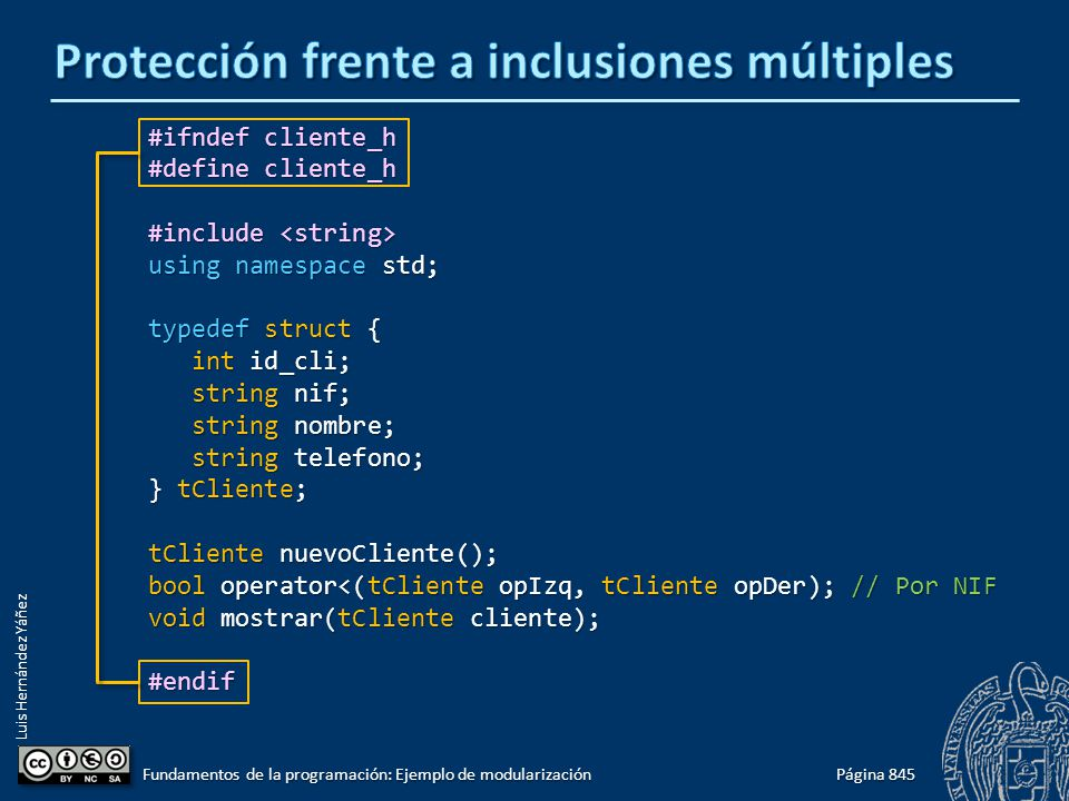 Luis Hernández Yáñez #ifndef cliente_h #define cliente_h #include #include using namespace std; typedef struct { int id_cli; int id_cli; string nif; s