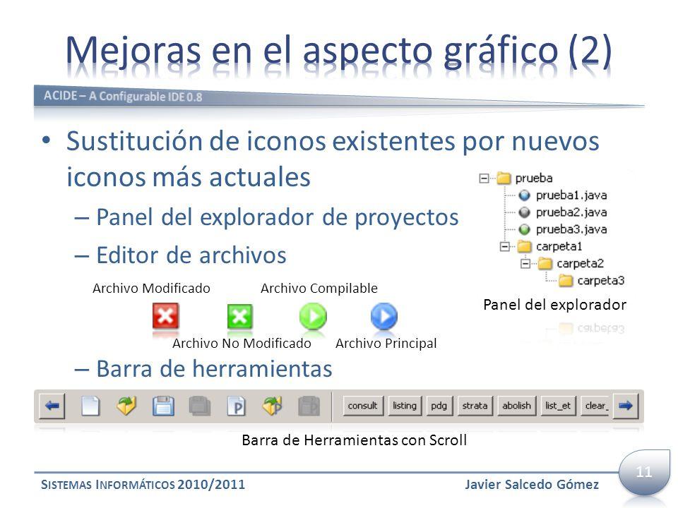 Sustitución de iconos existentes por nuevos iconos más actuales – Panel del explorador de proyectos – Editor de archivos – Barra de herramientas S IST