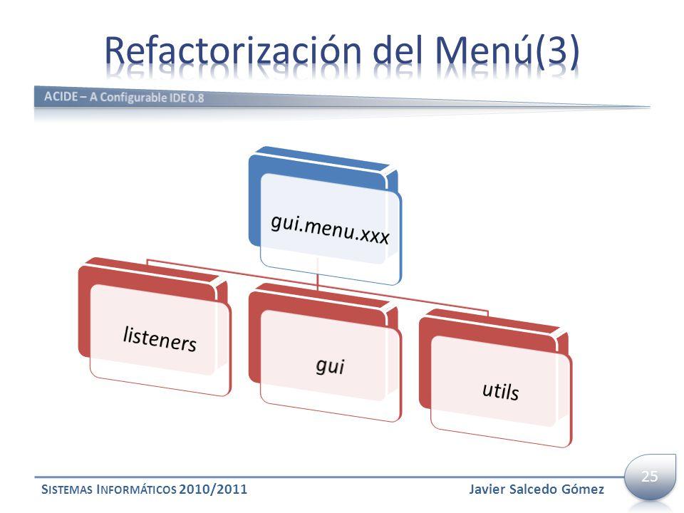 S ISTEMAS I NFORMÁTICOS 2010/2011Javier Salcedo Gómez