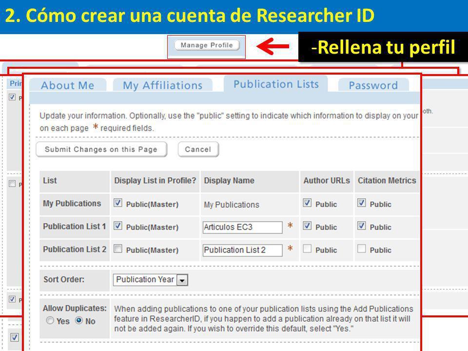 2. Cómo crear una cuenta de Researcher ID -Rellena tu perfil