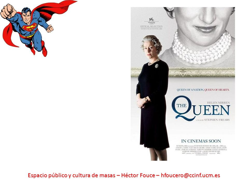 Espacio público y cultura de masas – Héctor Fouce – hfoucero@ccinf.ucm.es
