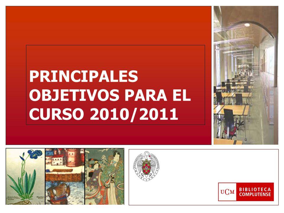 PRINCIPALES OBJETIVOS PARA EL CURSO 2010/2011