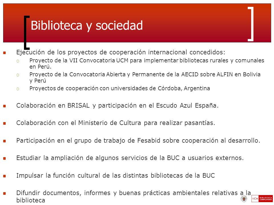Biblioteca y sociedad Ejecución de los proyectos de cooperación internacional concedidos: Proyecto de la VII Convocatoria UCM para implementar bibliotecas rurales y comunales en Perú.