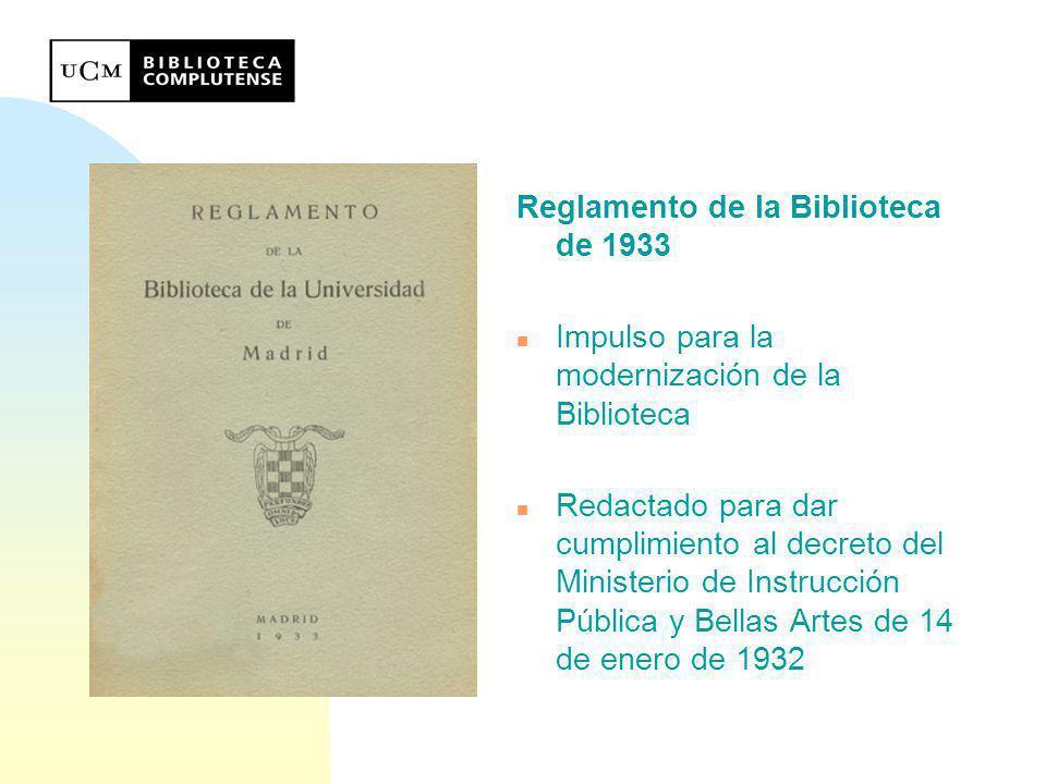 Reglamento de la Biblioteca de 1979 u Hito importante en la historia de la Biblioteca junto con la creación de la Escala de Auxiliares de Archivos, Bibliotecas y Museos u Vigencia durante 26 años