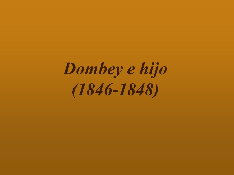 Dombey e hijo (1846-1848)