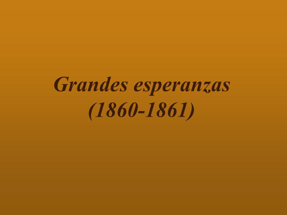 Grandes esperanzas (1860-1861)