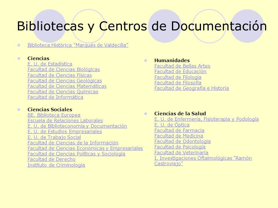 Bibliotecas y Centros de Documentación Biblioteca Histórica Marqués de Valdecilla Biblioteca Histórica Marqués de Valdecilla Ciencias E.