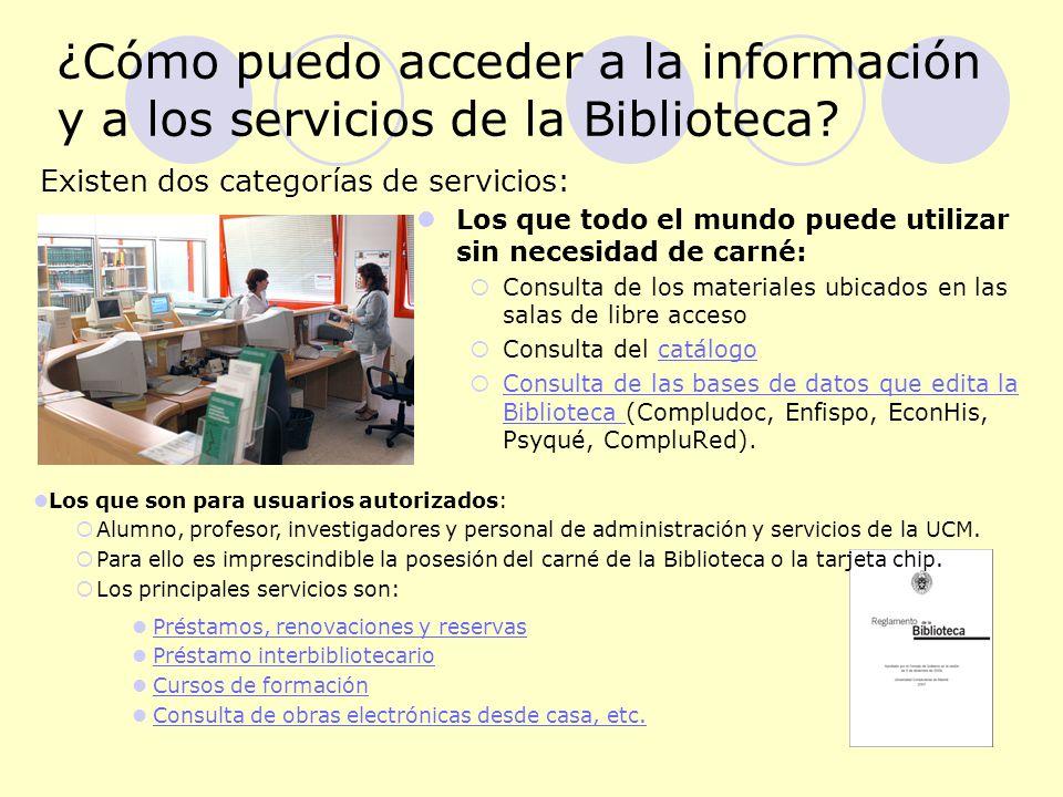 ¿Cómo puedo acceder a la información y a los servicios de la Biblioteca.