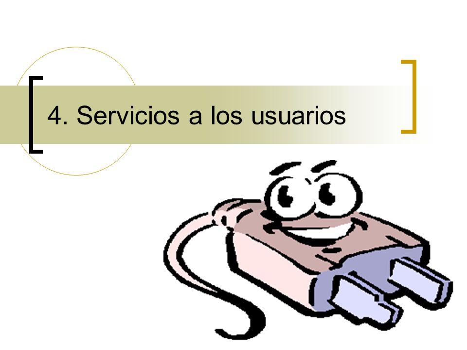 4. Servicios a los usuarios