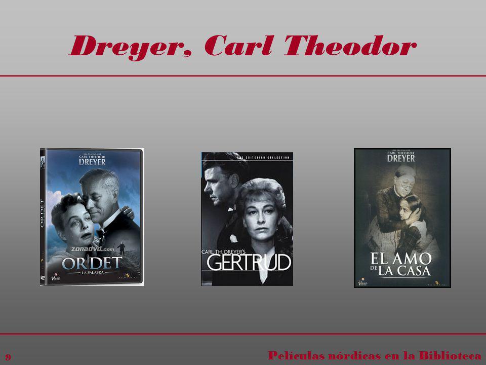 Películas nórdicas en la Biblioteca 9 Dreyer, Carl Theodor