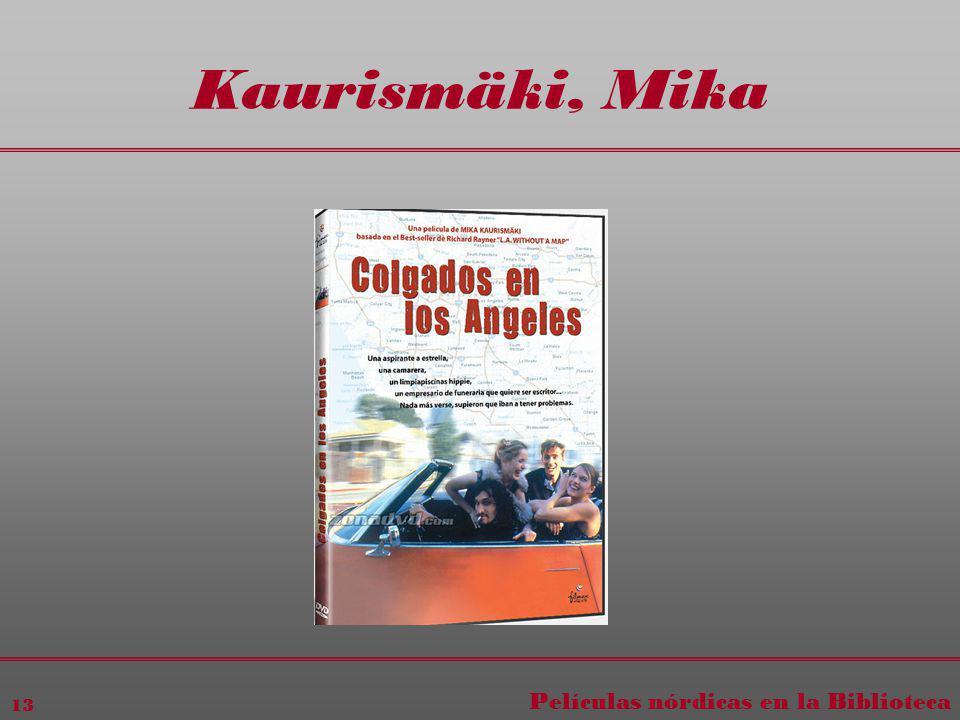 Películas nórdicas en la Biblioteca 13 Kaurismäki, Mika