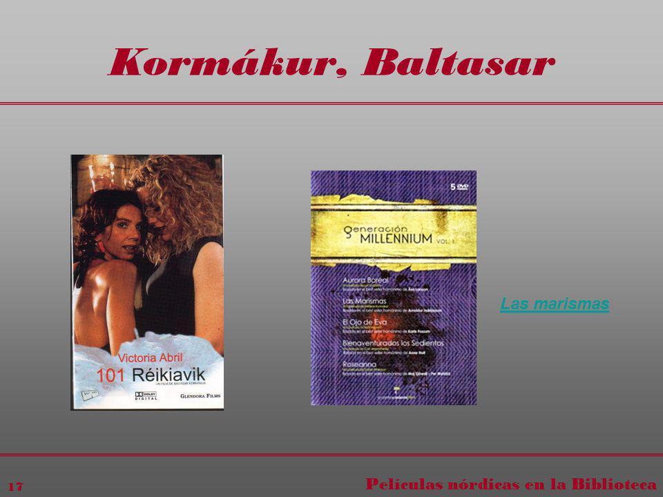 Películas nórdicas en la Biblioteca 17 Kormákur, Baltasar Las marismas