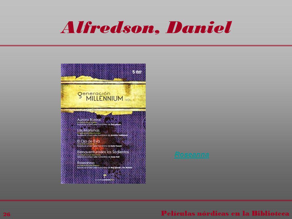 Películas nórdicas en la Biblioteca 26 Alfredson, Daniel Roseanna