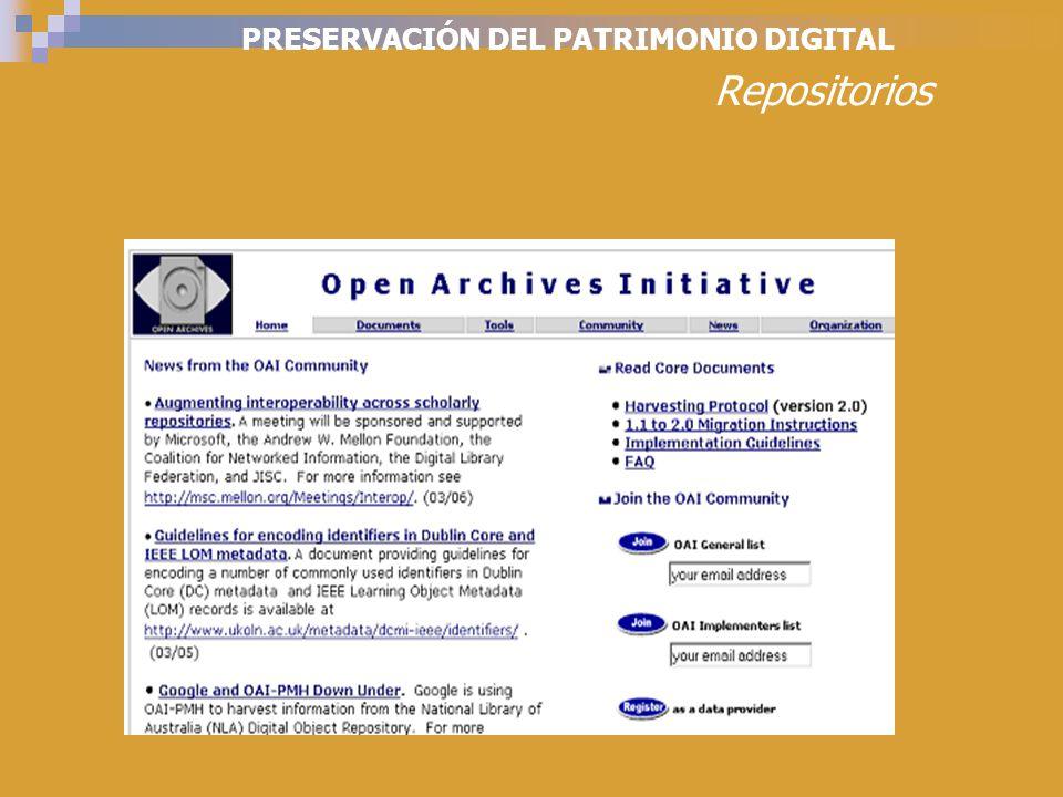 PRESERVACIÓN DEL PATRIMONIO DIGITAL Repositorios