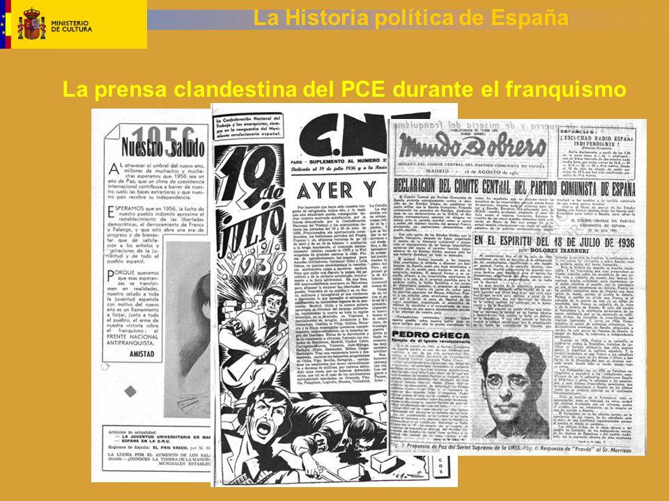 La Historia política de España La prensa clandestina del PCE durante el franquismo