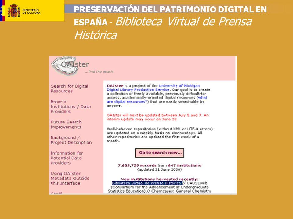 PRESERVACIÓN DEL PATRIMONIO DIGITAL EN ESPAÑA - Biblioteca Virtual de Prensa Histórica