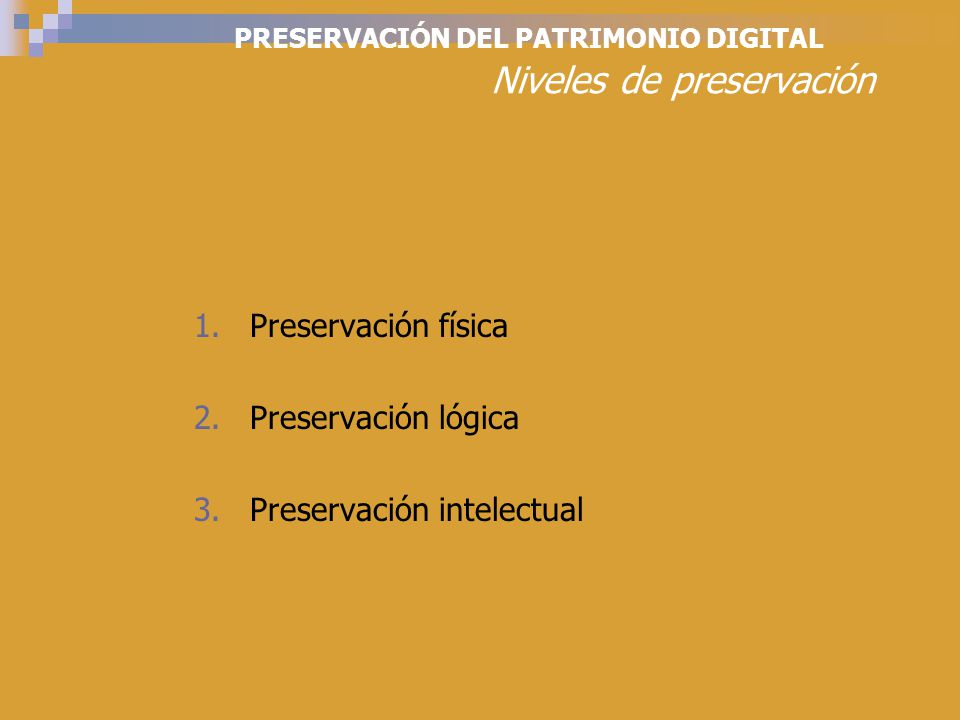 PRESERVACIÓN DEL PATRIMONIO DIGITAL Proyectos y plataformas de cooperación PLANETS - Preservation and Long- term Access to our Cultural and Scientific Heritage (UE) http://cordis.europa.eu/ist/digicult/pla nets.htm NDIIPP (The National Digital Information Infrastructure and Preservation Program) http://www.digitalpreservation.gov/