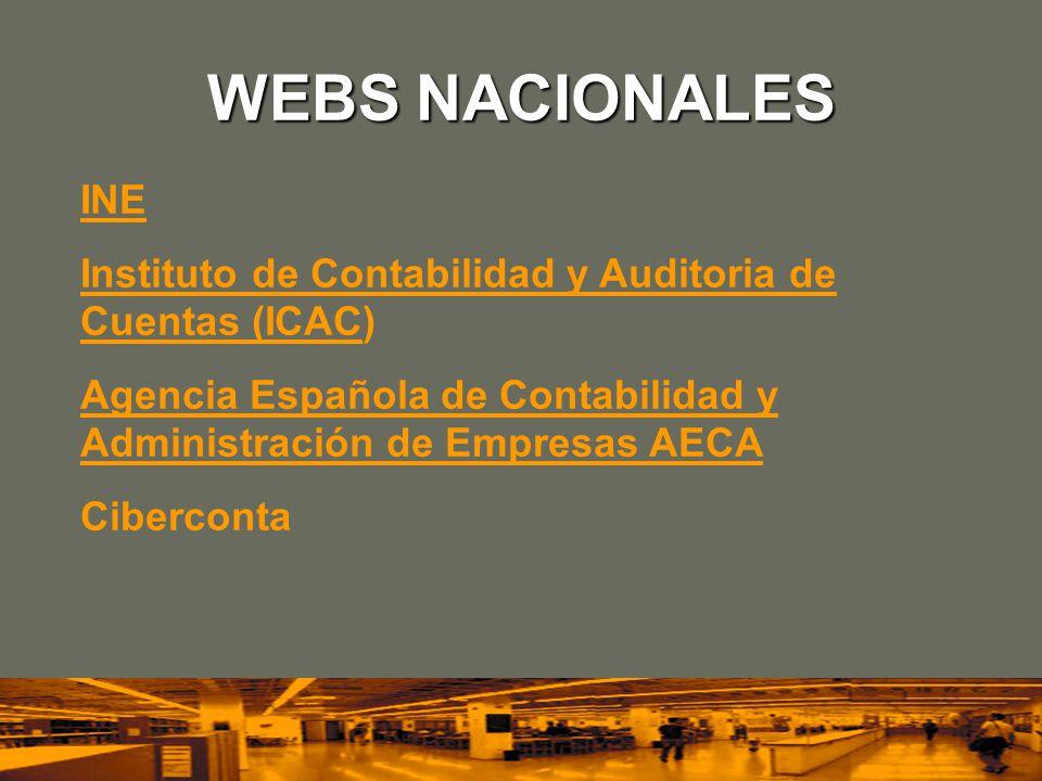 WEBS NACIONALES INE Instituto de Contabilidad y Auditoria de Cuentas (ICACInstituto de Contabilidad y Auditoria de Cuentas (ICAC) Agencia Española de