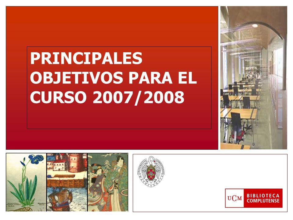 PRINCIPALES OBJETIVOS PARA EL CURSO 2007/2008