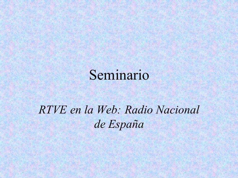 Seminario RTVE en la Web: Radio Nacional de España