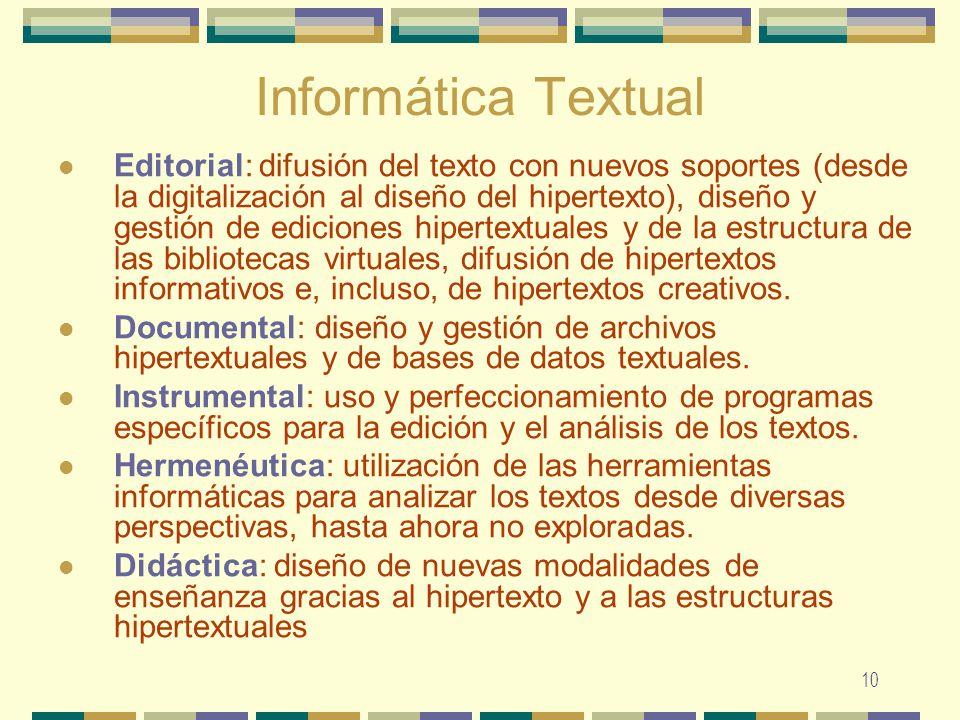 10 Informática Textual Editorial: difusión del texto con nuevos soportes (desde la digitalización al diseño del hipertexto), diseño y gestión de edici