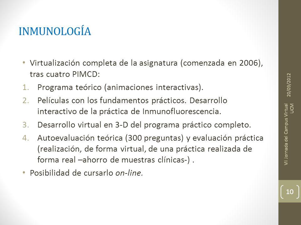 INMUNOLOGÍA Virtualización completa de la asignatura (comenzada en 2006), tras cuatro PIMCD: 1.Programa teórico (animaciones interactivas). 2.Película