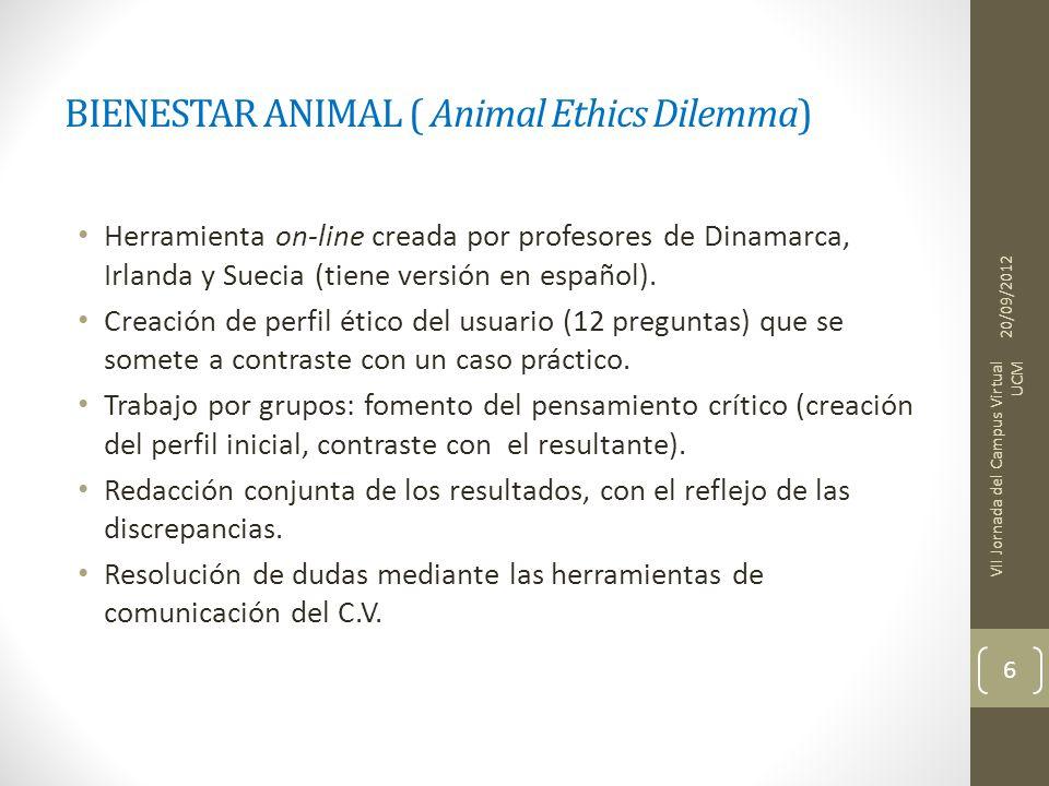 BIENESTAR ANIMAL ( Animal Ethics Dilemma) Herramienta on-line creada por profesores de Dinamarca, Irlanda y Suecia (tiene versión en español). Creació