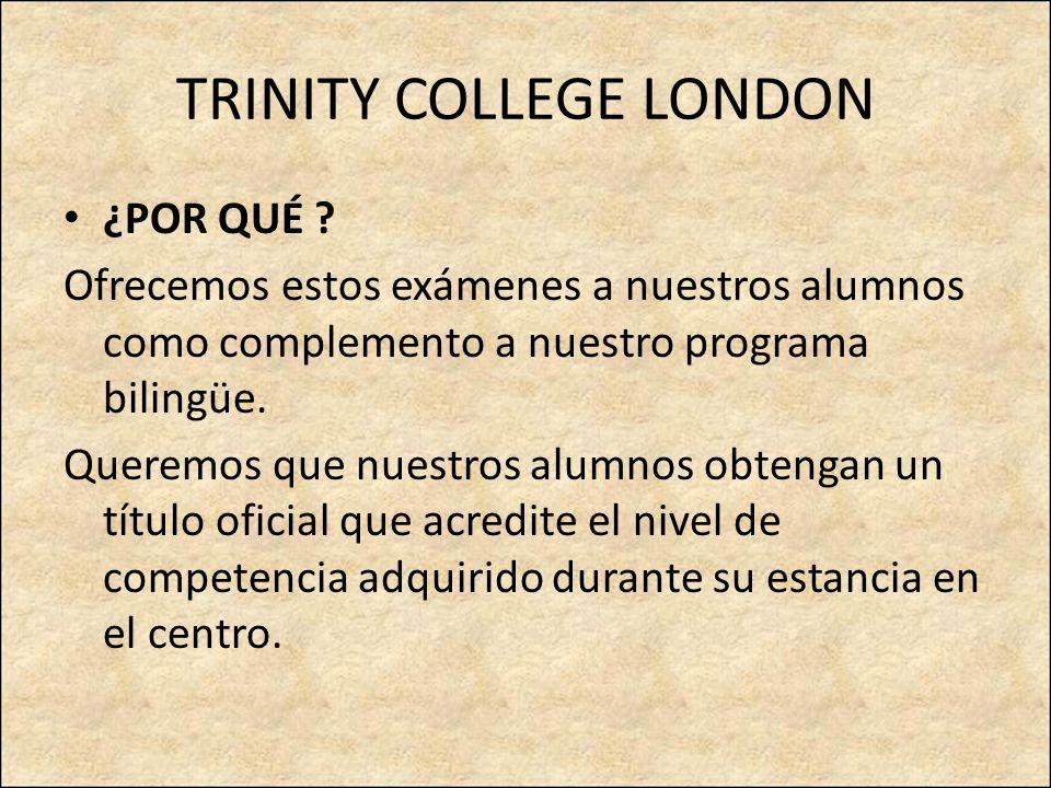 ¿POR QUÉ ? Ofrecemos estos exámenes a nuestros alumnos como complemento a nuestro programa bilingüe. Queremos que nuestros alumnos obtengan un título