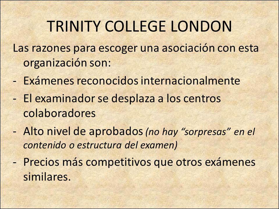 TRINITY COLLEGE LONDON B1: ISE1 (Integrate Skills in English) Estructura del examen: Parte 1: Portfolio: 20% Parte 2: examen escrito 30% Parte 3: examen oral 50%