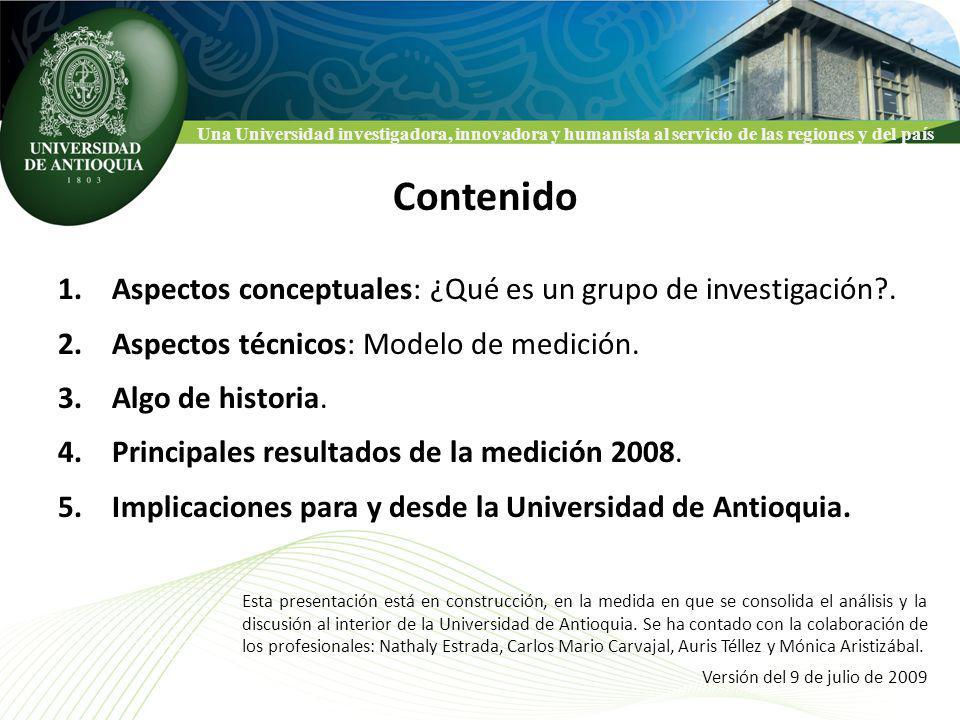 Una Universidad investigadora, innovadora y humanista al servicio de las regiones y del país CLASIFICACION NACIONAL DE GRUPOS COLCIENCIAS 4.