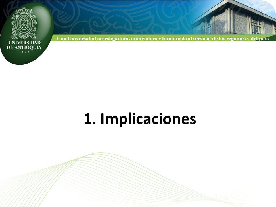 Una Universidad investigadora, innovadora y humanista al servicio de las regiones y del país 1.