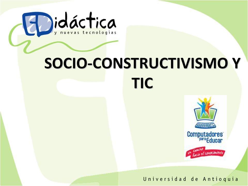 SOCIO-CONSTRUCTIVISMO Y TIC