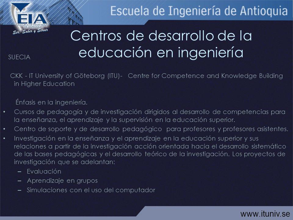 Centros de desarrollo de la educación en ingeniería SUECIA CKK - IT University of Göteborg (ITU)- Centre for Competence and Knowledge Building in High