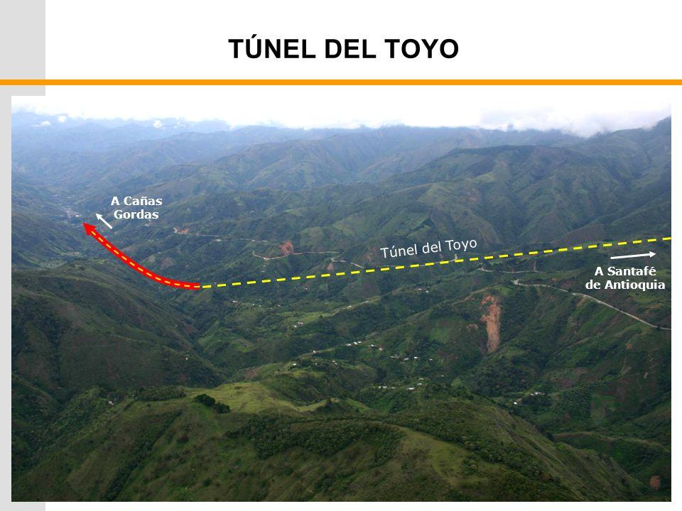 TÚNEL DEL TOYO A Cañas Gordas A Santafé de Antioquia Túnel del Toyo