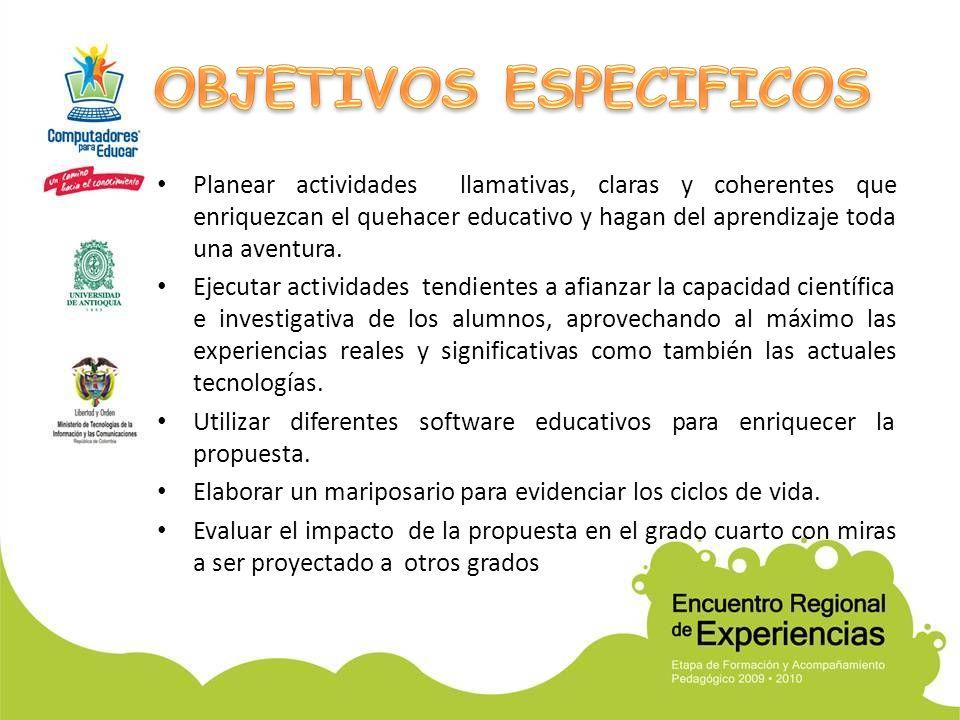 Planear actividades llamativas, claras y coherentes que enriquezcan el quehacer educativo y hagan del aprendizaje toda una aventura.