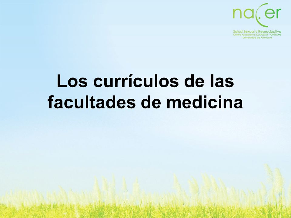 Los currículos de las facultades de medicina