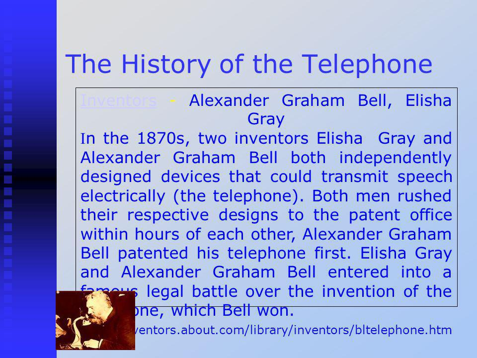 The History of the Telephone InventorsInventors - Alexander Graham Bell, Elisha Gray I n the 1870s, two inventors Elisha Gray and Alexander Graham Bell both independently designed devices that could transmit speech electrically (the telephone).