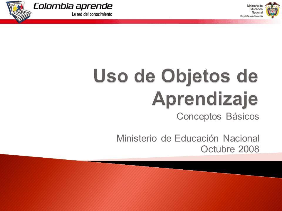Conceptos Básicos Ministerio de Educación Nacional Octubre 2008