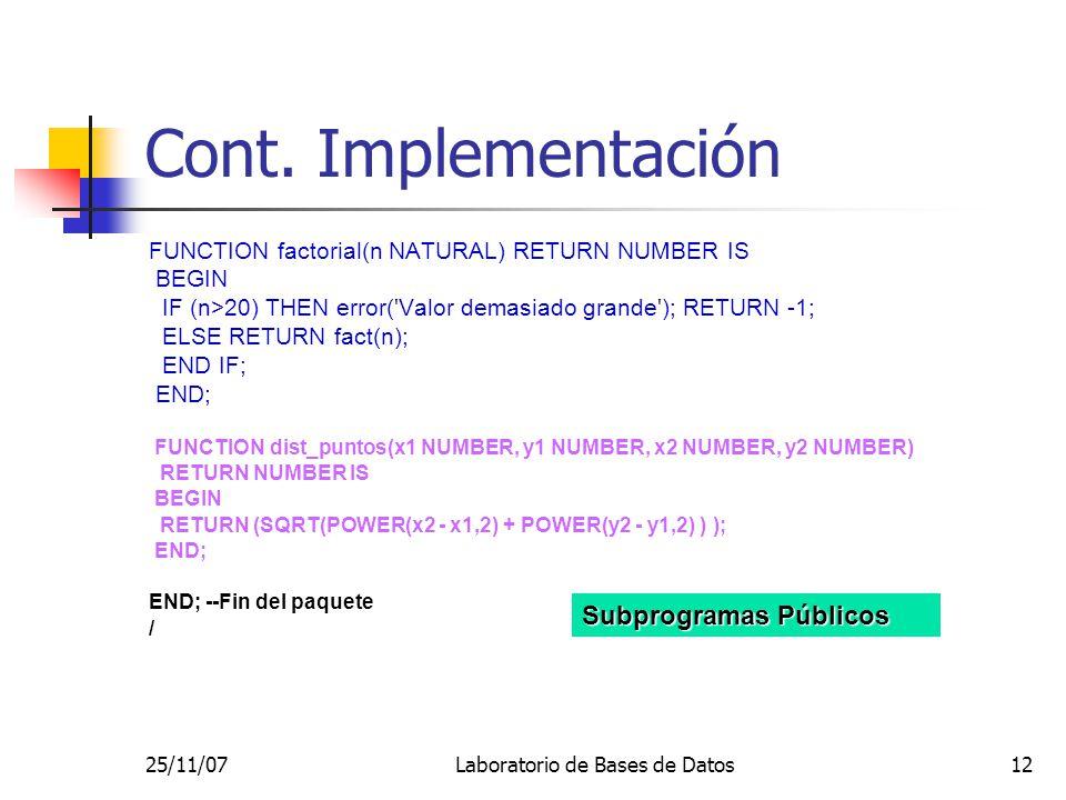 25/11/07Laboratorio de Bases de Datos12 Cont.