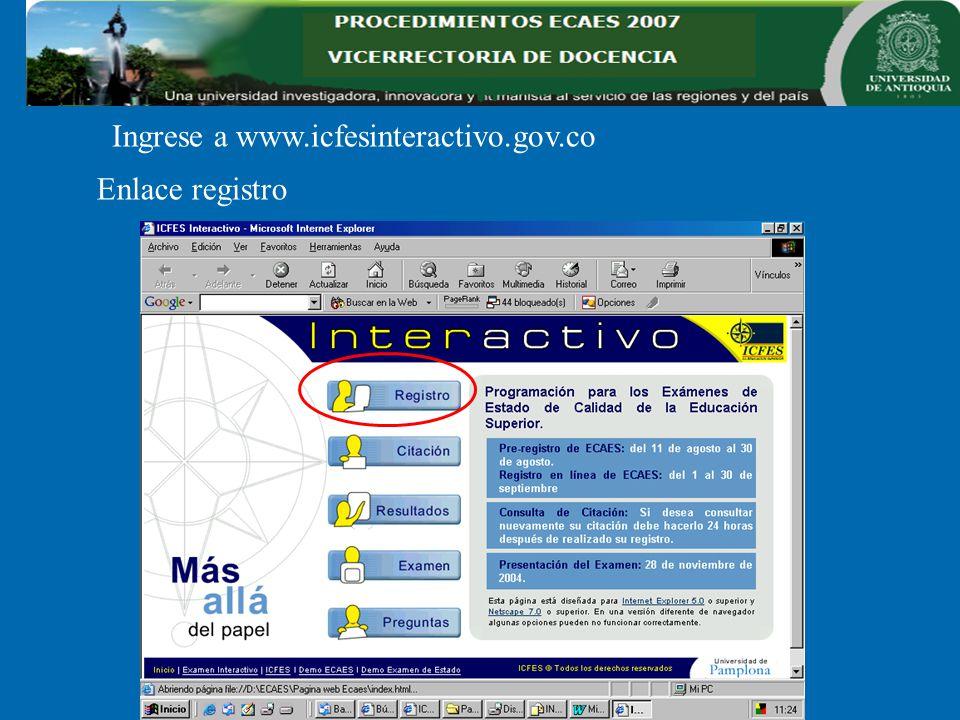 Ingrese a www.icfesinteractivo.gov.co Enlace registro