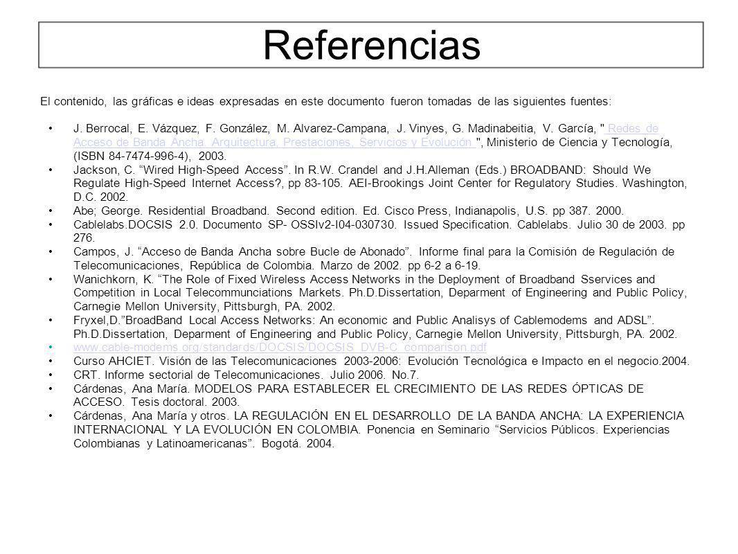 Referencias El contenido, las gráficas e ideas expresadas en este documento fueron tomadas de las siguientes fuentes: J. Berrocal, E. Vázquez, F. Gonz