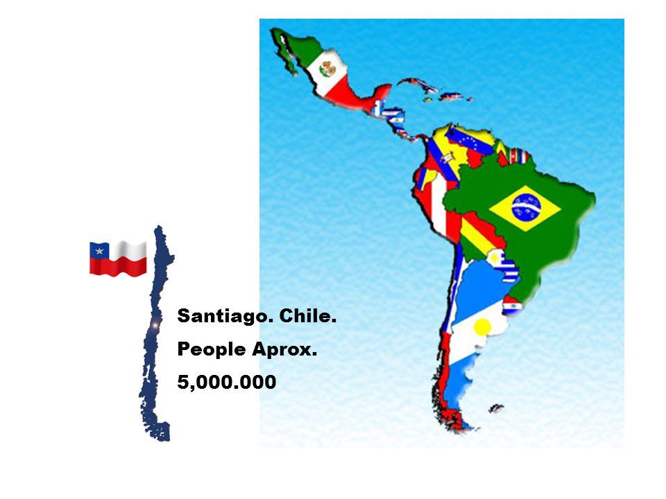 Santiago. Chile. People Aprox. 5,000.000