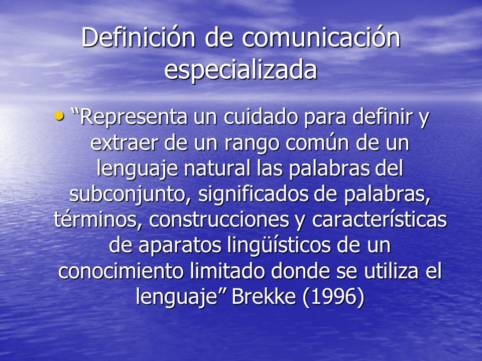 Valor de la unidad conceptual no verbal El signo delimitado en un sistema de comunicación especializada es un significante con un significado preciso
