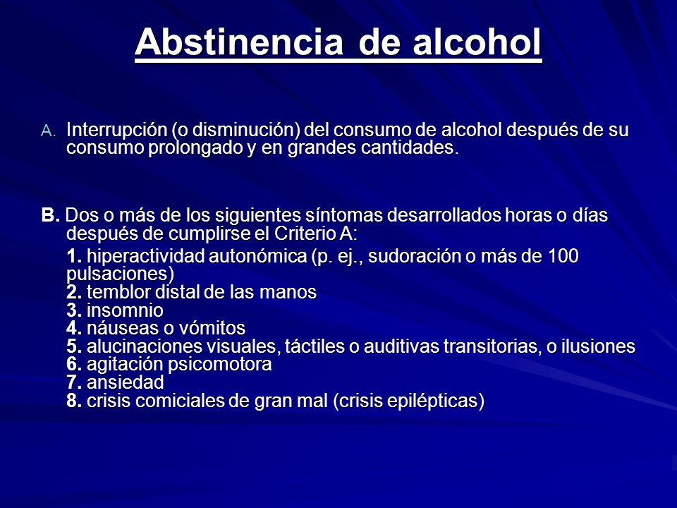 Abstinencia de alcohol A.